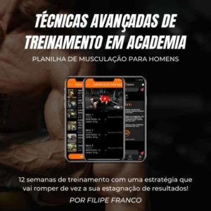 Planilha de musculação para mulheres com técnicas avançadas - Filipe Franco Consultoria Fitness Online