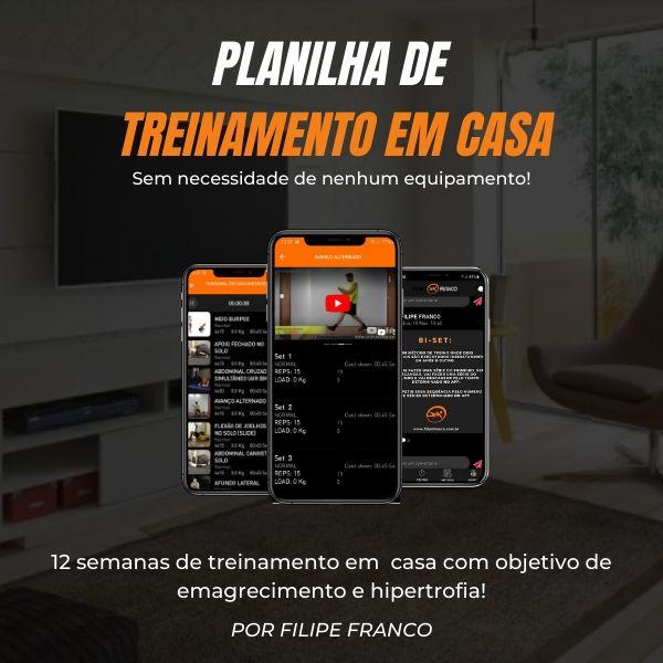 Planilha de treinamento em casa - Filipe Franco Consultoria Fitness Online